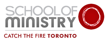 School of Ministry - Catch the Fire Ministries